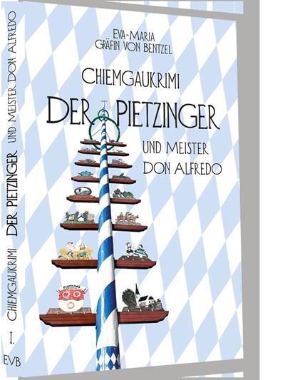Layout und Satz // Buch: Der Pietzinger und Meister Don Alfredo